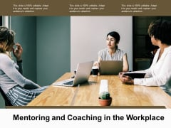 Mentoring And Coaching In The Workplace Ppt PowerPoint Presentation Summary Professional