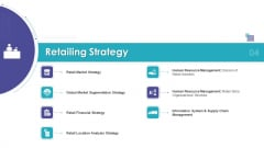 Merchandising Business Analysis Retailing Strategy Ppt Infographics Design Ideas PDF