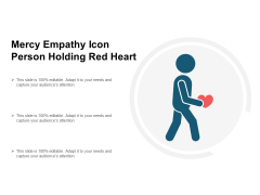 Mercy Empathy Icon Person Holding Red Heart Ppt PowerPoint Presentation Pictures Background