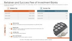 Merger Agreement Pitch Deck Retainer And Success Fee Of Investment Banks Download PDF