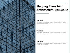Merging Lines For Architectural Structure Ppt PowerPoint Presentation Ideas Display