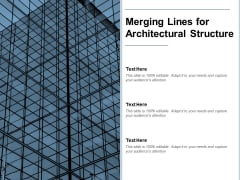 Merging Lines For Architectural Structure Ppt PowerPoint Presentation Portfolio Images