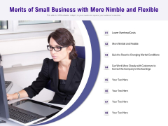 Merits Of Small Business With More Nimble And Flexible Ppt PowerPoint Presentation Layouts Good