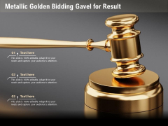 Metallic Golden Bidding Gavel For Result Ppt PowerPoint Presentation Icon Slideshow PDF