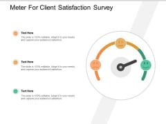 Meter For Client Satisfaction Survey Ppt PowerPoint Presentation Portfolio Outline