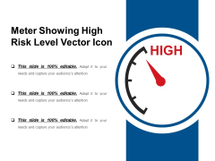Meter Showing High Risk Level Vector Icon Ppt PowerPoint Presentation Gallery Clipart PDF