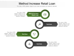Method Increase Retail Loan Ppt PowerPoint Presentation Outline Picture Cpb Pdf