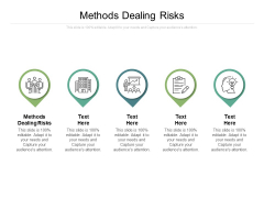 Methods Dealing Risks Ppt PowerPoint Presentation Show Slides Cpb