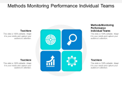 Methods Monitoring Performance Individual Teams Ppt PowerPoint Presentation Pictures Ideas Cpb