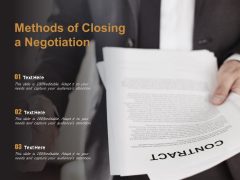 Methods Of Closing A Negotiation Ppt PowerPoint Presentation Visual Aids Summary