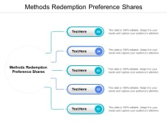 Methods Redemption Preference Shares Ppt PowerPoint Presentation Ideas Mockup Cpb
