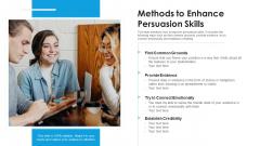 Methods To Enhance Persuasion Skills Ppt PowerPoint Presentation File Shapes PDF