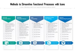 Methods To Streamline Functional Processes With Icons Ppt PowerPoint Presentation Gallery Show PDF