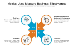 Metrics Used Measure Business Effectiveness Ppt PowerPoint Presentation Summary Themes Cpb