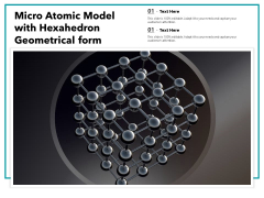 Micro Atomic Model With Hexahedron Geometrical Form Ppt PowerPoint Presentation Inspiration Samples PDF