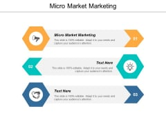Micro Market Marketing Ppt PowerPoint Presentation Layouts Graphics Download Cpb