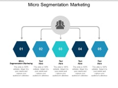 Micro Segmentation Marketing Ppt Powerpoint Presentation Ideas Graphics Cpb
