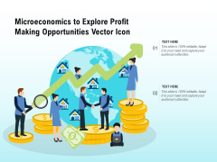 Microeconomics To Explore Profit Making Opportunities Vector Icon Ppt PowerPoint Presentation File Inspiration PDF