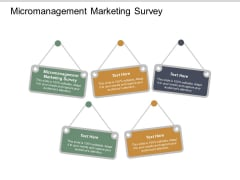 Micromanagement Marketing Survey Ppt PowerPoint Presentation Summary Graphics Design Cpb