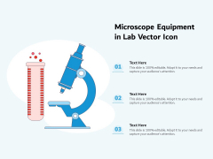 Microscope Equipment In Lab Vector Icon Ppt PowerPoint Presentation Gallery Templates PDF