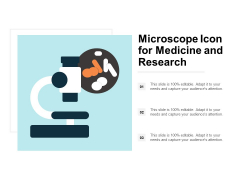 Microscope Icon For Medicine And Research Ppt PowerPoint Presentation Model Background Image