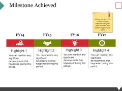 Milestone Achieved Template 1 Ppt PowerPoint Presentation Summary Smartart