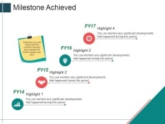 Milestone Achieved Template 2 Ppt PowerPoint Presentation File Styles
