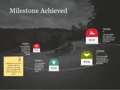 Milestone Achieved Template 2 Ppt PowerPoint Presentation Model Samples