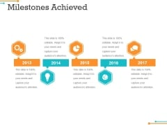 Milestones Achieved Template 2 Ppt PowerPoint Presentation Infographic Template Examples