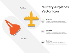 Military Airplanes Vector Icon Ppt PowerPoint Presentation Gallery Inspiration PDF