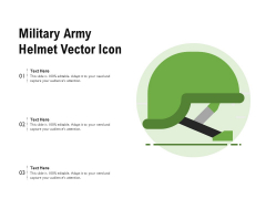 Military Army Helmet Vector Icon Ppt PowerPoint Presentation Model Background Images PDF