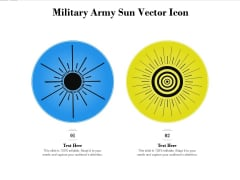 Military Army Sun Vector Icon Ppt PowerPoint Presentation Gallery Clipart PDF