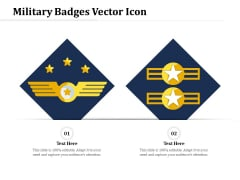 Military Badges Vector Icon Ppt PowerPoint Presentation File Inspiration PDF