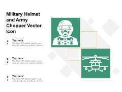 Military Helmet And Army Chopper Vector Icon Ppt PowerPoint Presentation Icon Portfolio PDF