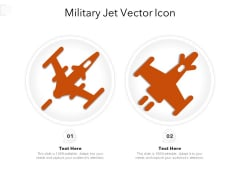 Military Jet Vector Icon Ppt PowerPoint Presentation Gallery Pictures PDF