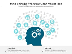 Mind Thinking Workflow Chart Vector Icon Ppt PowerPoint Presentation Infographics Graphics Design PDF