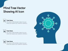 Mind Tree Vector Showing Ai Icon Ppt PowerPoint Presentation Slides Show PDF