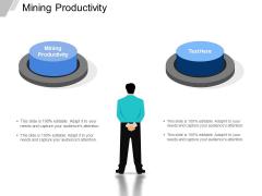 Mining Productivity Ppt PowerPoint Presentation Inspiration Deck Cpb