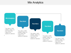 Mix Analytics Ppt PowerPoint Presentation Infographic Template File Formats Cpb