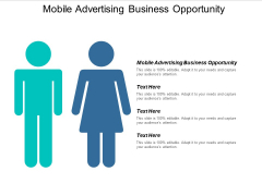 Mobile Advertising Business Opportunity Ppt PowerPoint Presentation Professional Layouts Cpb