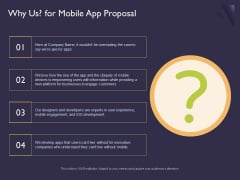 Mobile App Development Why Us For Proposal Ppt Pictures Themes PDF