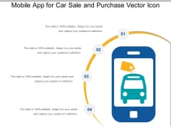 Mobile App For Car Sale And Purchase Vector Icon Ppt PowerPoint Presentation Gallery Samples PDF