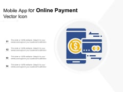 Mobile App For Online Payment Vector Icon Ppt PowerPoint Presentation Ideas Diagrams