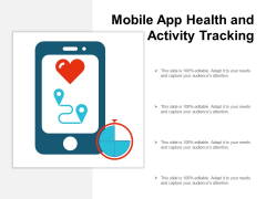 Mobile App Health And Activity Tracking Ppt Powerpoint Presentation Model Infographic Template