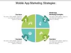 Mobile App Marketing Strategies Ppt PowerPoint Presentation Ideas Slide Download Cpb