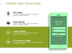 Mobile App Showcase Ppt PowerPoint Presentation Styles Design Ideas