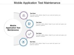 Mobile Application Test Maintenance Ppt PowerPoint Presentation Model Picture Cpb Pdf