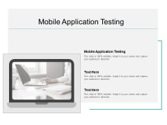 Mobile Application Testing Ppt PowerPoint Presentation Slides Inspiration Cpb