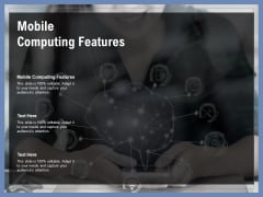 Mobile Computing Features Ppt PowerPoint Presentation Model Introduction Cpb Pdf