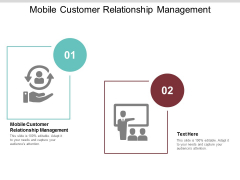 Mobile Customer Relationship Management Ppt PowerPoint Presentation Professional Show Cpb